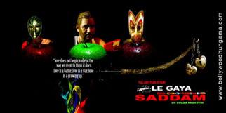 First Look Of The Movie Le Gaya Saddam