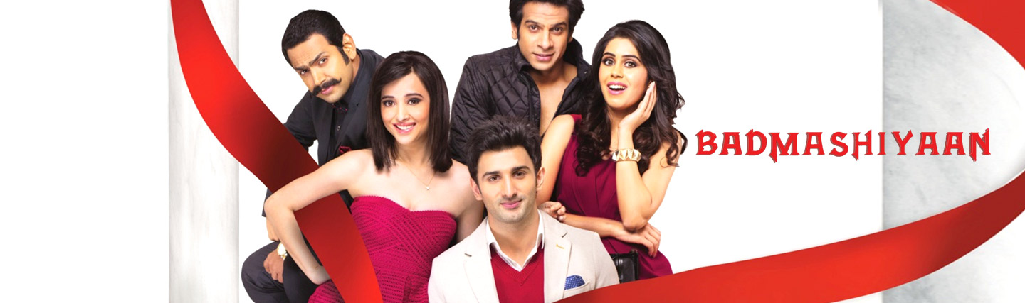 Badmashiyaan – Fun Never Ends