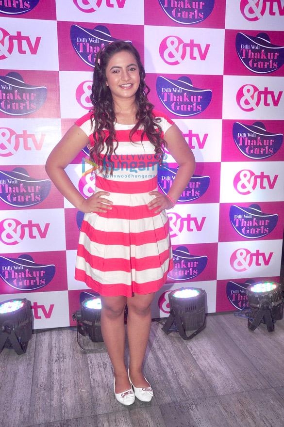 Launch of &TV's new show 'Dilli Wali Thakur Gurls'