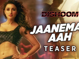 Jaaneman Aah - Teaser (Dishoom)