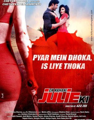 First Look Of The Movie Ek Kahani Julie Ki