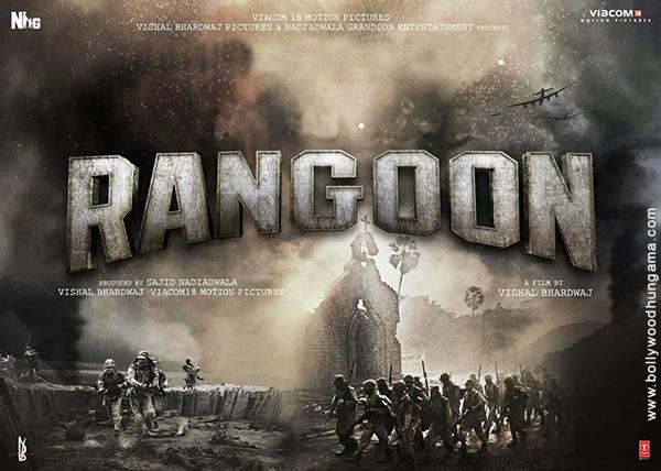 Rangoon – The Romantic Drama Movie