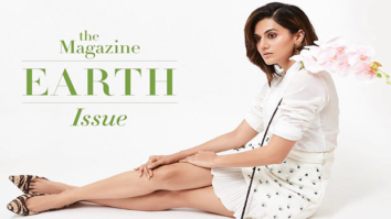 AWESOME! Gorgeous Taapsee Pannu poses as the cover girl in the latest edition of The Earth Magazine