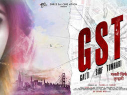First Look Of The Movie GST - Galti Sirf Tumhari