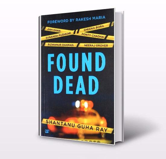 Book review – Shantanu Guha Ray's Found Dead