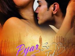 First Look Of The Movie Pyar Se Pyar Tak