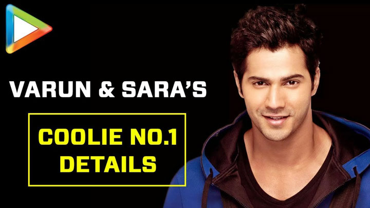 Varun Dhawan & Sara Ali Khan's Coolie No.1 Remake EXCLUSIVE Details David Dhawan Govinda
