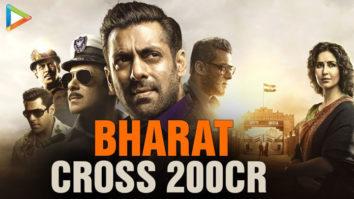 SUPERB Salman Khan's BHARAT Crosses 200 Cr Katrina Kaif Sunil Grover Ali Abbas Zafar