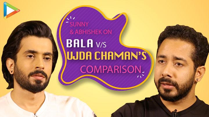 Sunny & Abhishek OPEN UP on Bala Vs Ujda Chaman's COMPARISON 'Ayushmann is a very GOOD ACTOR'