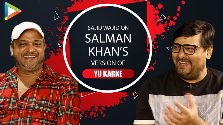 """This Song needs Salman Khan's Attitude"" Sajid Wajid on Yu Karke Song Dabangg 3 Jubin Shreya"