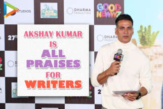 "Akshay Kumar ""Mere hisaab se Directors se bhi BADE Writers hote hai"" Good Newwz Trailer Launch"