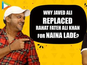 Sajid Wajid on Why Javed Ali REPLACED Rahat Fateh Ali Khan for Naina Lade! Dabangg 3