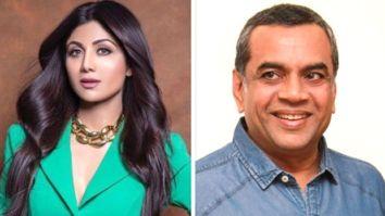 Shilpa Shetty and Paresh Rawal join Priyadarshan's Hungama 2