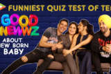 Funniest Quiz of Team Good Newwz about New Born Baby Facts Akshay Kareena Kiara Diljit