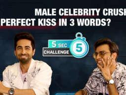CRAZY- 5 Second Challenge feat. Ayushmann & Jeetu Perfect Kiss Roadies Celebrity Crush