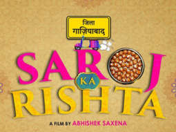 First Look Of Saroj Ka Rishta