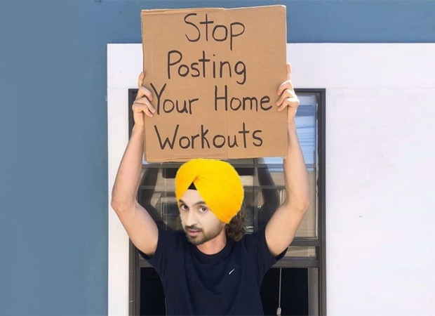 Posting workout videos from home? Diljit Dosanjh does not approve