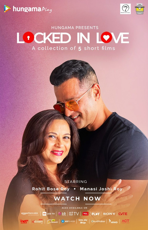 Hungama presents 'Locked in Love', a new Hindi original show starring Rohit Roy and Manasi Joshi Roy in 5 different short films depicting different shades of love