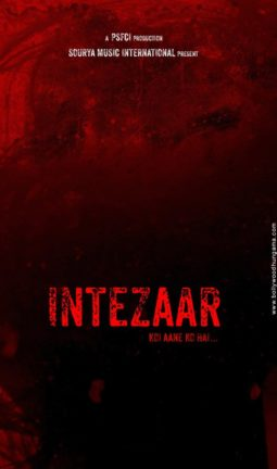 First Look Of The Movie Intezaar: Koi Aane Ko Hai...