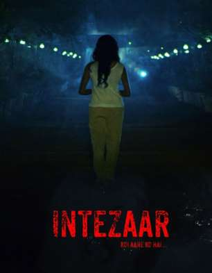 First Look Of The Movie Intezaar: Koi Aane Ko Hai...