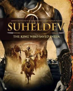 First Look Of The Movie Suheldev - The King Who Saved India