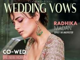 Radhika Madan On The Covers Of Wedding Vows