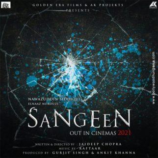 First Look Of Sangeen