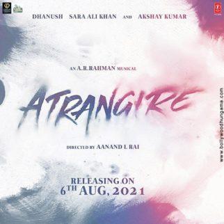 First Look Of Atrangi Re