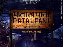 First Look of the Movie Patalpani