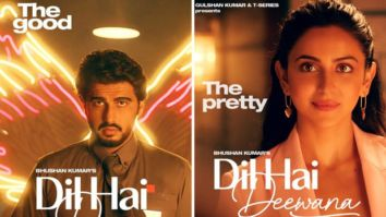 Arjun Kapoor and Rakul Preet Singh to feature in T-Series' upcoming music video, 'Dil Hai Deewana'