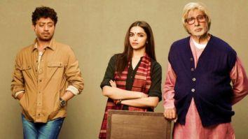 5 Unknown facts about the Deepika Padukone, Irrfan Khan, Amitabh Bachchan starrer