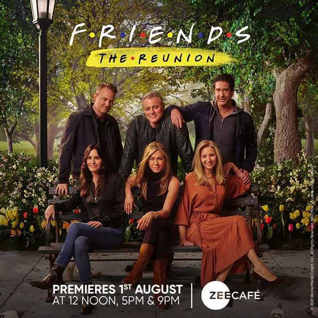 , Friends: The Reunion to have a world television premiere on friendship day at 3 primetime on Zee Cafe : Bollywood News – Bollywood Hungama,