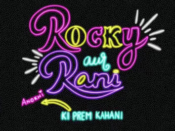 Rocky Aur Rani Ki Prem Kahani - Motion Poster Karan Johar Ranveer Singh, Alia Bhatt
