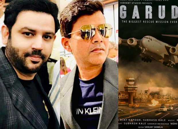 EXCLUSIVE: Ajay Kapoor and Subhash Kale's BIG-BUDGET flick Garud, based on Afghan rescue crisis, to release on August 15, 2022